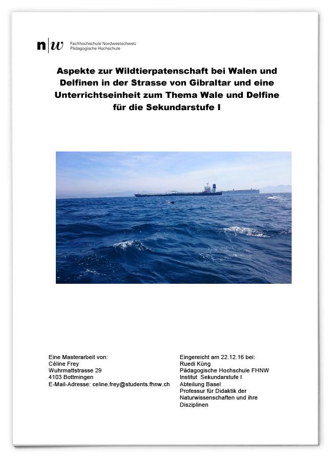 Aspekte zur Wildtierpatenschaft bei Walen und Delfinen in der Strasse von Gibraltar und eine Unterrichtseinheit zum Thema Wale und Delfine für die Sekundarstufe I